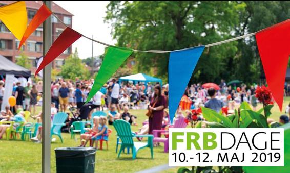 FRB DAGE – Fællesskab Fordybelse Underholdning Musik,Fest,Mad.Den 10.-12. Maj 2019