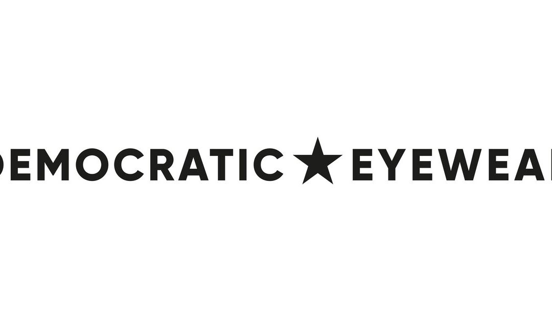 Democratic Eyewear
